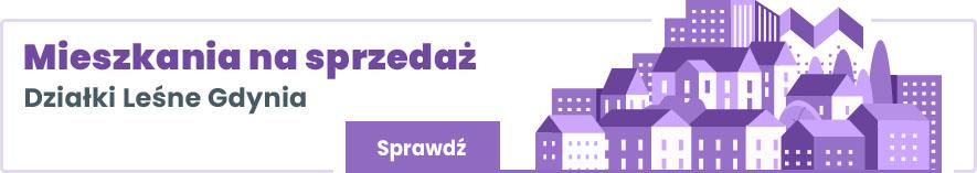 mieszkania na sprzedaż Działki Leśne Gdynia