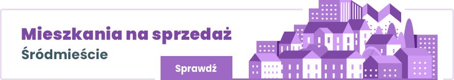 mieszkania na sprzedaż Śródmieście Warszawa