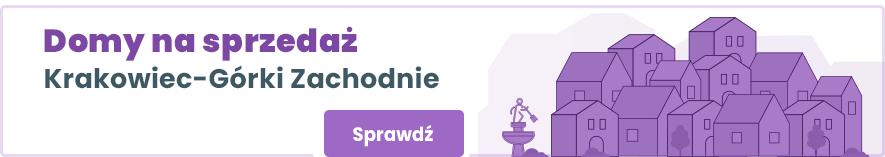 domy Krakowiec Górki Zachodnie