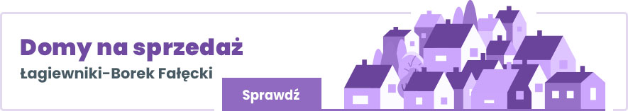 domy na sprzedaż Łagiewniki-Borek Fałęcki