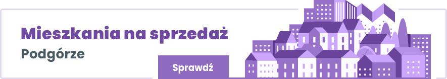 mieszkania na sprzedaż na krakowskim Podgórzu