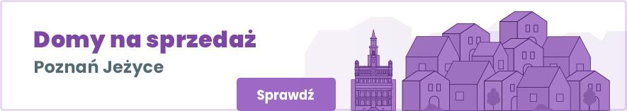 oferty domów na sprzedaż na poznańskich jeżycach