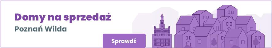 domy na sprzedaż Poznań Wilda