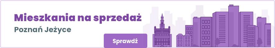 oferty mieszkań na sprzedaż na poznańskich jeżycach