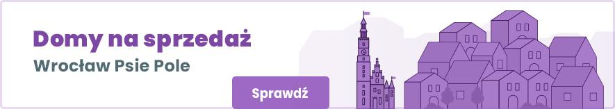 oferty domów na sprzedaż na wrocławskim Psim Polu